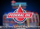 daftar harga oli federal matic terbaru november 2016 lengkap
