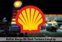 Daftar Harga Oli Shell Terbaru November 2016 Lengkap