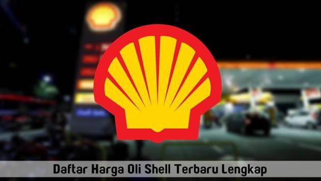 Daftar Harga Oli Shell Terbaru 2017