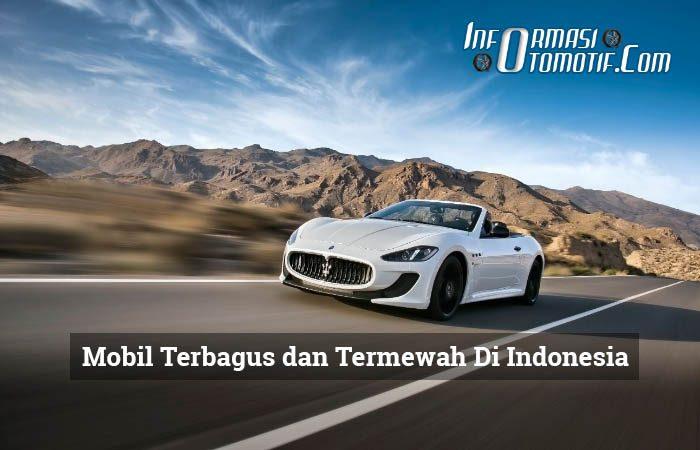 Mobil Terbagus dan Termewah Di Indonesia